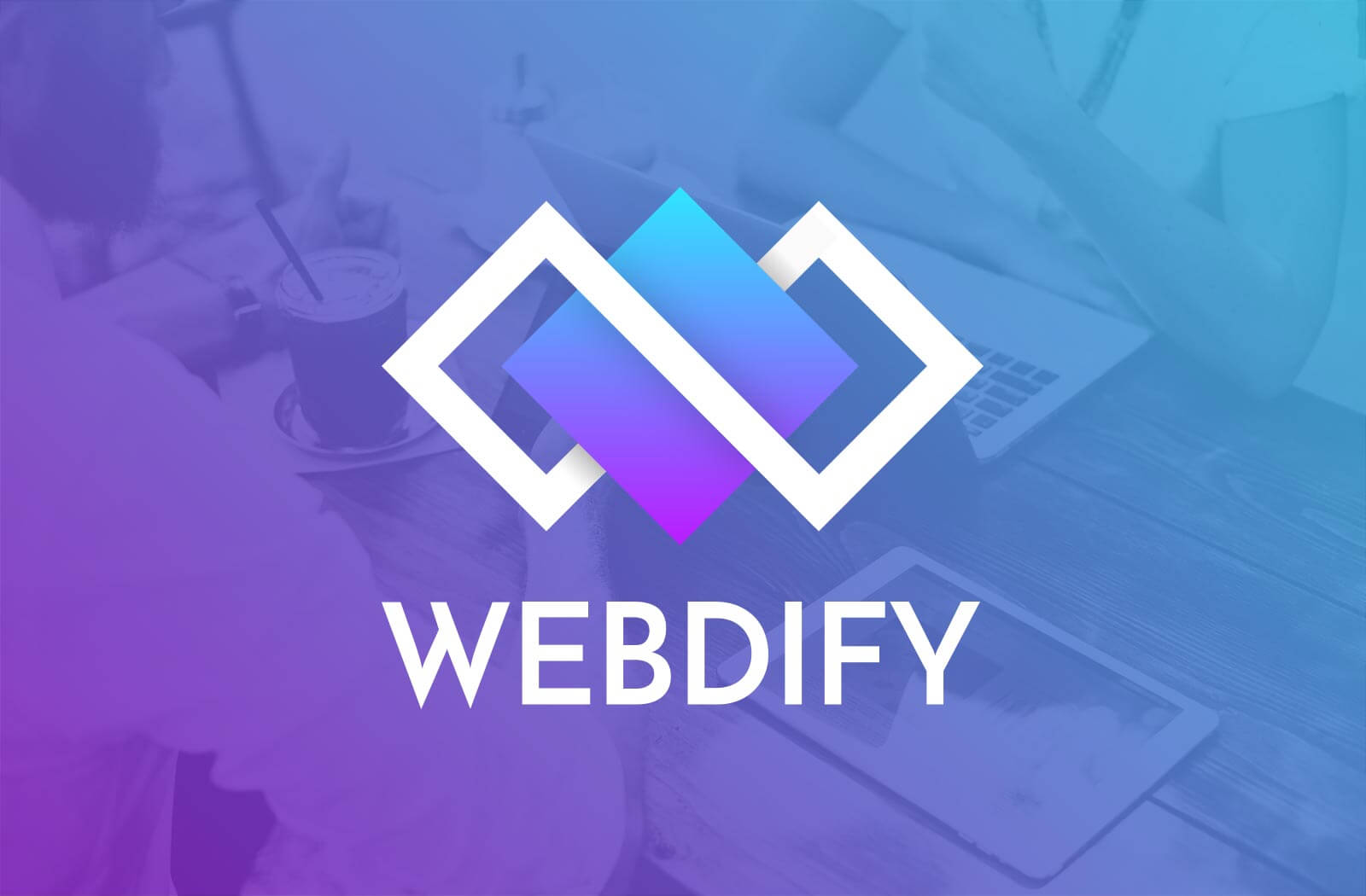 Discover Webdify: The New Way to Website